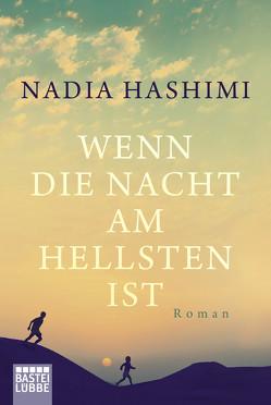 Wenn die Nacht am hellsten ist von Hashimi,  Nadia, Werner-Richter,  Ulrike