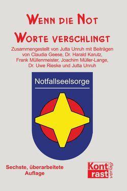 Wenn die Not Worte verschlingt von Geese,  Claudia, Karutz,  Harald, Müllenmeister,  Frank, Müller-Lange,  Joachim, Rieske,  Uwe, Unruh,  Jutta