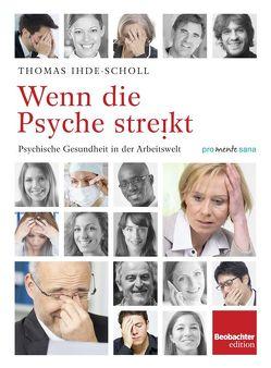 Wenn die Psyche streikt von Ihde-Scholl,  Thomas