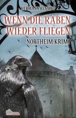 Wenn die Raben wieder fliegen von Rensing,  Hermann