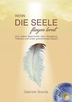 Wenn die Seele fliegen lernt (Special Edition) von Skarda,  Gabriele