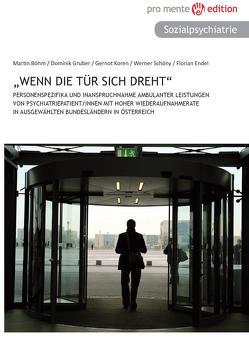 """""""Wenn die Tür sich dreht"""" von Böhm,  Martin, Endel,  Florian, Gruber,  Dominik, Koren,  Gernot, Schöny,  Werner"""