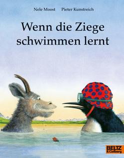 Wenn die Ziege schwimmen lernt von Kunstreich,  Pieter, Moost,  Nele