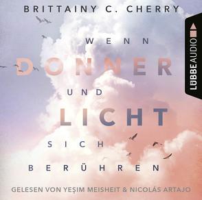 Wenn Donner und Licht sich berühren von Artajo,  Nicolás, Bendels,  Katja, Cherry,  Brittainy C., Meisheit,  Yesim