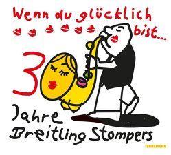 Wenn du glücklich bist von Breitling Stompers