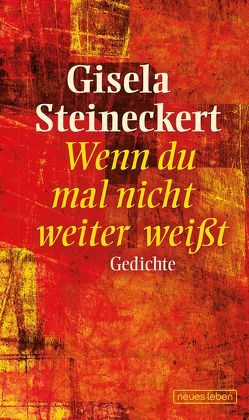 Wenn du mal nicht weiter weißt von Steineckert,  Gisela