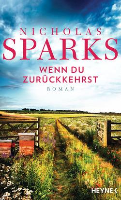 Wenn du zurückkehrst von Finke,  Astrid, Sparks,  Nicholas