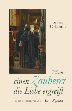 Wenn einen Zauberer die Liebe ergreift von Orlando,  Antonino