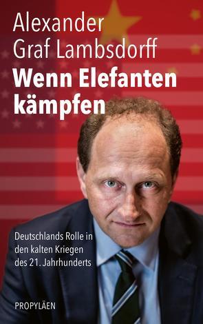 Wenn Elefanten kämpfen von Lambsdorff,  Alexander Graf