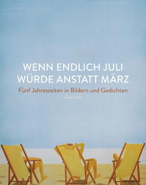 Wenn endlich Juli würde anstatt März von Clauss,  Elke-Maria, Schmidt-Möbus,  Friederike