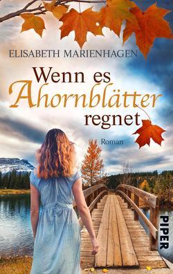 Wenn es Ahornblätter regnet von Marienhagen,  Elisabeth