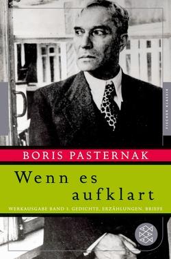 Wenn es aufklart von Pasternak,  Boris