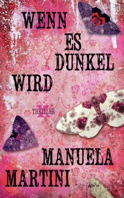 Wenn es dunkel wird von Martini,  Manuela