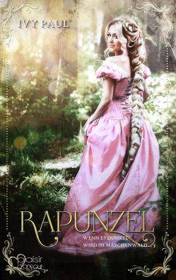 Wenn es dunkel wird im Märchenwald …: Rapunzel von Paul,  Ivy