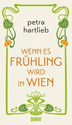 Wenn es Frühling wird in Wien von Hartlieb,  Petra