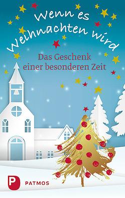 Wenn es Weihnachten wird von Sander,  Ulrich