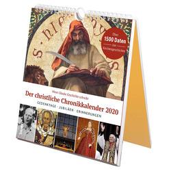 Wenn Glaube Geschichte schreibt – Der christliche Chronikkalender 2020