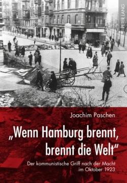 «Wenn Hamburg brennt, brennt die Welt» von Paschen,  Joachim