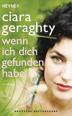 Wenn ich dich gefunden habe von Geraghty,  Ciara, Sturm,  Ursula C.