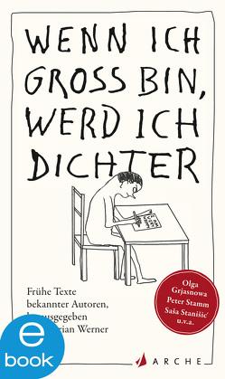Wenn ich groß bin, werd ich Dichter von Werner,  Florian