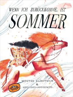 Wenn ich zurückkomme, ist Sommer von Klootwijk,  Wouter, Kreuzer,  Kristina, Pérès-Labourdette,  Enzo