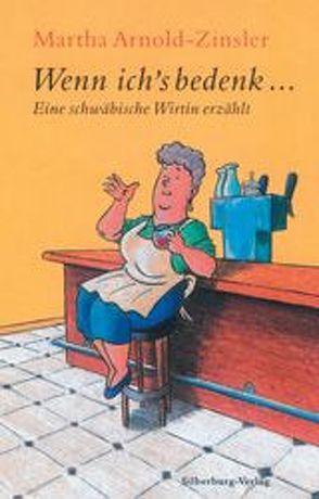 Wenn ich's bedenk… von Arnold-Zinsler,  Martha