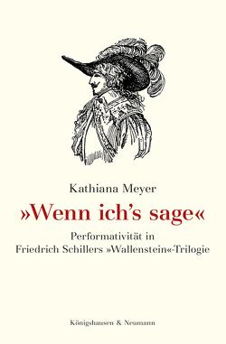 »Wenn ich's sage« von Meyer,  Kathiana
