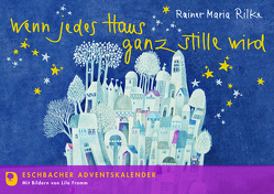 Wenn jedes Haus ganz stille wird von Fromm,  Lilo, Rilke,  Rainer Maria