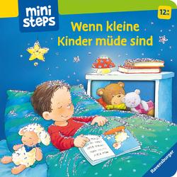 Wenn kleine Kinder müde sind von Reider,  Katja, Senner,  Katja