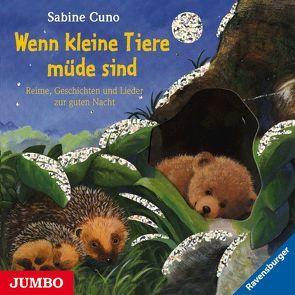 Wenn kleine Tiere müde sind von Cuno,  Sabine