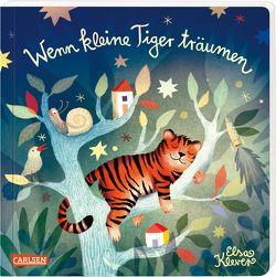 Wenn kleine Tiger träumen von Klever,  Elsa