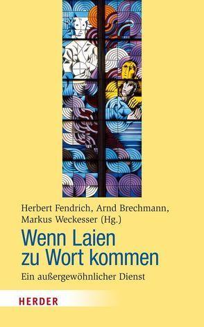 Wenn Laien zu Wort kommen von Brechmann,  Arnd, Fendrich,  Herbert, Weckesser,  Markus