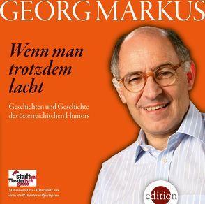 Wenn man trotzdem lacht von Markus,  Georg