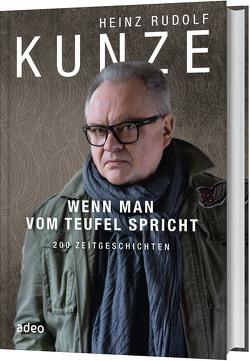 Wenn man vom Teufel spricht von Kunze,  Heinz Rudolf