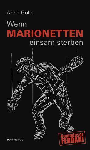 Wenn Marionetten einsam sterben