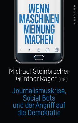 Wenn Maschinen Meinung machen von Rager,  Günther, Steinbrecher,  Michael