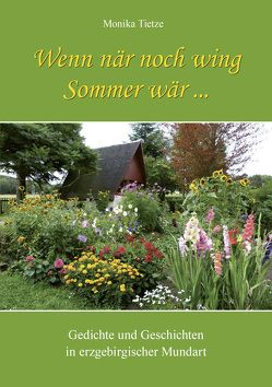 Wenn när noch wing Sommer wär … von Tietze,  Monika