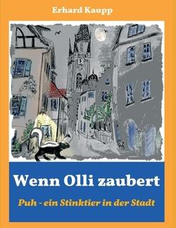 Wenn Olli zaubert von Kaupp,  Erhard