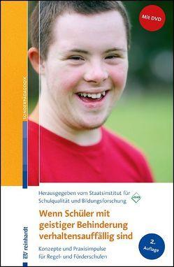 Wenn Schüler mit geistiger Behinderung verhaltensauffällig sind von Staatsinst. für Schulqualität u. Bildungsforschung,  (ISB)