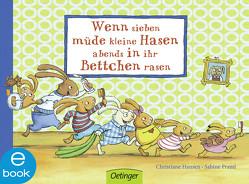 Wenn sieben müde kleine Hasen abends in ihr Bettchen rasen von Hansen,  Christiane, Praml,  Sabine