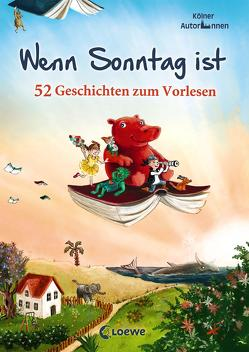 Wenn Sonntag ist von Kölner AutorInnen, Körting,  Verena