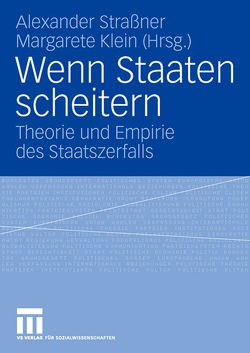 Wenn Staaten scheitern von Klein,  Margarete, Straßner,  Alexander