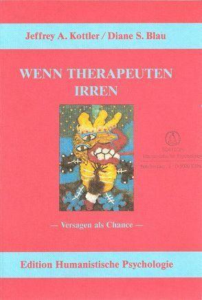 Wenn Therapeuten irren von Blau,  Diane S, Hölscher,  Irmgard, Kottler,  Jeffrey A