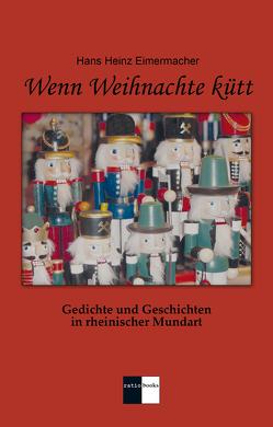 Wenn Weihnachte kütt von Eimermacher,  Hans Heinz