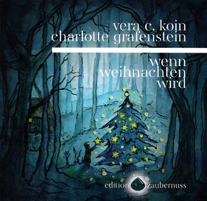wenn weihnachten wird von Grafenstein,  Charlotte, Koin,  Vera C.