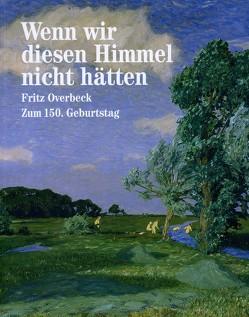Wenn wir diesen Himmel nicht hätten von Groth,  Katharina, Huthmacher,  Johanna, Lindner,  Gerd, Pourshirazi,  Katja