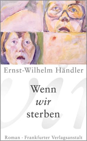 Wenn wir sterben von Händler,  Ernst-Wilhelm