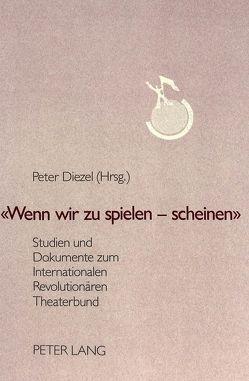«Wenn wir zu spielen – scheinen» von Diezel,  Peter