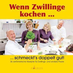 Wenn Zwillinge kochen … von Knoll,  Rudolf, Niethammer,  Petra-Marion