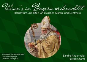 Wenn's in Bayern weihnachtet von Angermaier,  Sandra, Charell,  Patrick